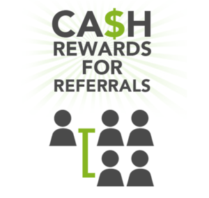 Cash Rewards for Referrals