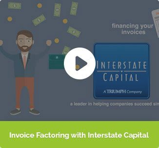 Video of Invoice Factoring with Interstate Capital